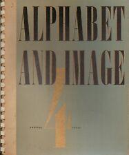 ALPHABET AND IMAGE: NO 4 SHENVAL PRESS - ART AND TECHNICS - APRIL 1947