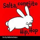 Salta, Conejito/Hip, Hop by Catherine Hnatov (Board book, 2010)