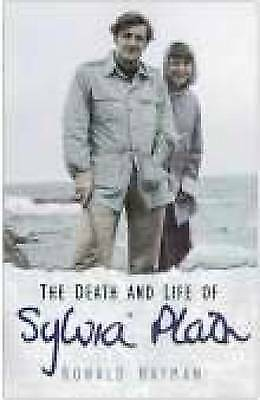 The Death and Life of Sylvia Plath, Ronald Hayman | Paperback Book | Acceptable