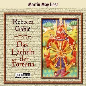 1 von 1 - Hörbuch Das Lächeln der Fortuna von Rebecca Gablé gelesen von Martin May 10 CD