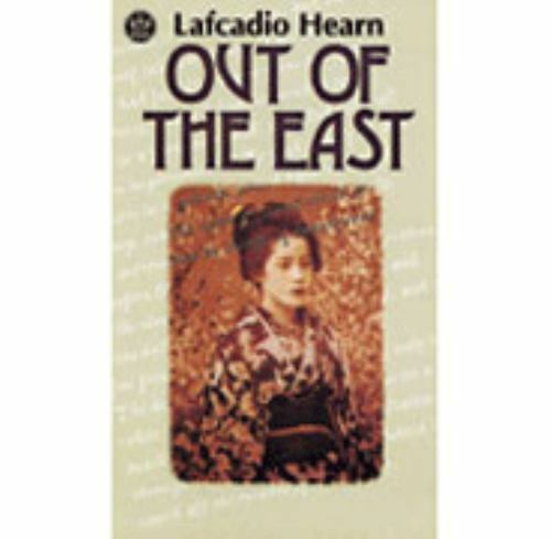 Out of the East: Reveries and Studies in New Japan, Lafcadio Hearn, Very Good Bo