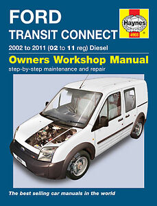 haynes workshop repair manual for ford transit connect diesel 02 rh ebay co uk ford service manuals pdf ford maintenance manual free