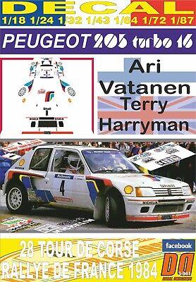 06 DECAL PEUGEOT 205 TURBO 16 A.VATANEN TOUR DE CORSE 1984 DnF