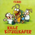 Kille Kitzelkäfer von Ferri (2013)
