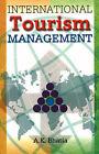 International Tourism Management by A. K. Bhatia (Paperback, 2006)