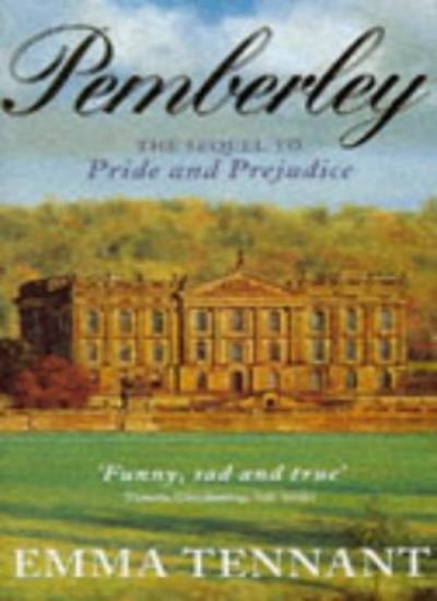 Pemberley By Emma Tennant. 9780340609637