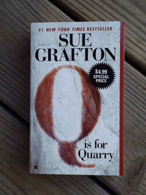 Q IS FOR QUARRY by SUE GRAFTON Kinsey Millhone Mystery