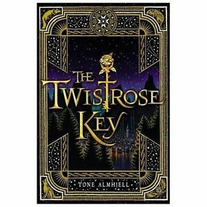 The Twistrose Key by Tone Almhjell (2013, Hardcover) 97