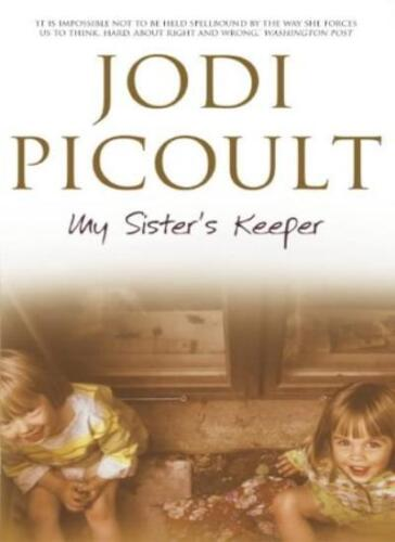 1 of 1 - My Sister's Keeper By Jodi Picoult. 9780340835456