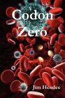 CODON Zero 9781257880058 by Jim Hendee Paperback
