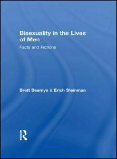 Bisexuality in the lives of men: facts and fictions by Genny Beemyn (Paperback