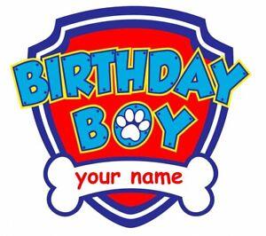 3786c6e58 Paw Patrol Birthday Boy T-shirt Iron on Transfer