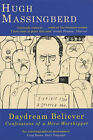 Daydream Believer: Confessions of a Hero-worshipper by Hugh Montgomery-Massingberd (Paperback, 2002)