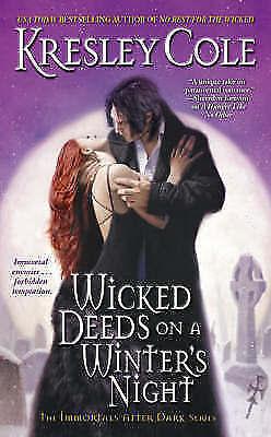 1 of 1 - [(Wicked Deeds on a Winter's Night)] [by: Kresley Cole], Cole, Kresley, Very Goo