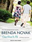 Whiskey Creek: Come Home to Me 6 by Brenda Novak (2014, MP3 CD, Unabridged)