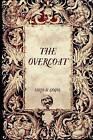 The Overcoat by Nikolai Gogol (Paperback / softback, 2015)