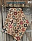 Civil War Remembered: 19 Quilts Using Reproduction Fabrics by Mary Etherington, Connie Tesene (Paperback / softback, 2015)