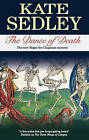 The Dance of Death by Kate Sedley (Paperback, 2009)