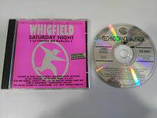 TECHNO DANCE VALENCIA WHIGFIELD SATURDAY NIGHT CD 1994 SPANISH EDITION PRODISC