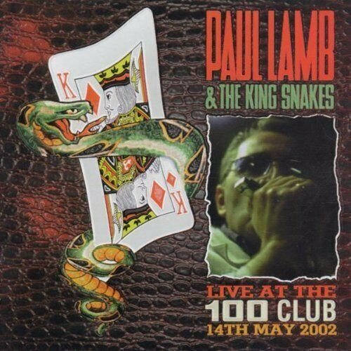 Paul Lamb & The King Snakers Live At The 100 Club 2002 Indigo CD (Blues)