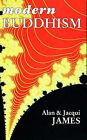 Modern Buddhism by Alan James, Jacqui James (Paperback, 1987)