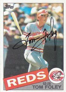 1985-Topps-107-Tom-Foley-Autograph-Signed-Topps-Baseball-Cincinnati-Reds