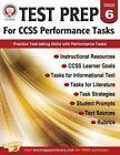Test Prep for Ccss Performance Tasks, Grade 6 by Schyrlet Cameron, Carolyn Craig (Paperback / softback, 2015)
