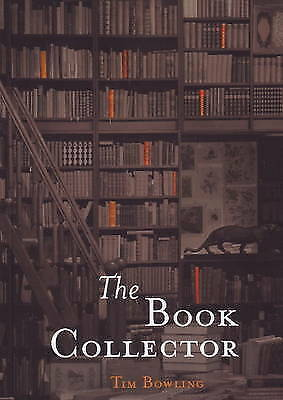 The Book Collector and Other Poems, Bowling, Tim, New Book