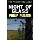 Night of Glass by Philip Purser (Paperback, 2009)