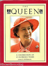 The Queen :A Celebration Of 40 Glorious Years by Janice Anderson (hardback)