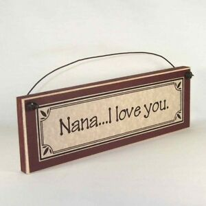 Nana-I-love-you-Mother-039-s-Day-gifts-signs-amp-plaques-Gift-Ideas-for-Mom