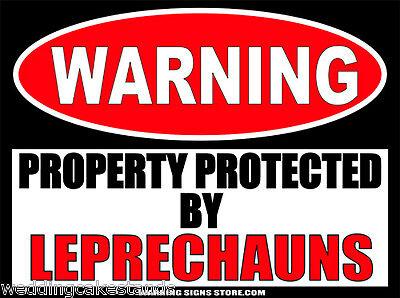 St Patricks Day Leprechauns Funny  Warning Sticker Decal St Patty WS416