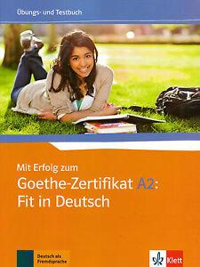 Klett Mit Erfolg Zum Goethe Zertifikat A2 Fit In Deutsch Ubungs