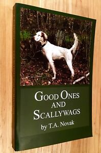 GOOD-ONES-AND-SCALLYWAGS-by-T-A-Novak-SIGNED