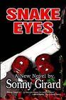 Snake Eyes by Sonny Girard (Paperback / softback, 2008)
