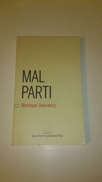 Monique Jouvancy - Mal parti
