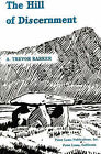 Hill of Discernment by A. Trevor Barker (Paperback, 2000)