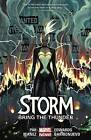 Storm Volume 2: Bring the Thunder by Greg Pak (Paperback, 2015)