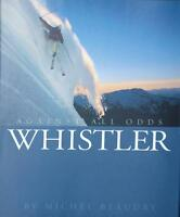 - Whistler: Against All Odds By Beaudry, Michel