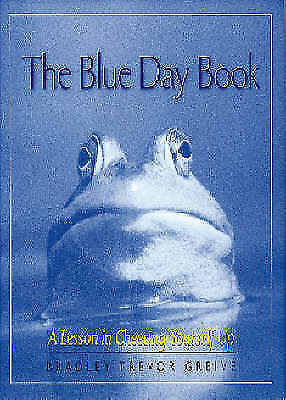 """AS NEW"" The Blue Day Book: A Lesson in Cheering Yourself Up, Greive, Bradley Tr"