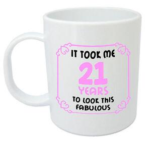 Image Is Loading It Took 21 Years Fabulous Mug 21st Birthday