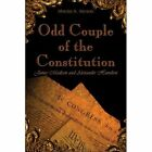 Odd Couple of The Constitution 9781413765342 Paperback P H