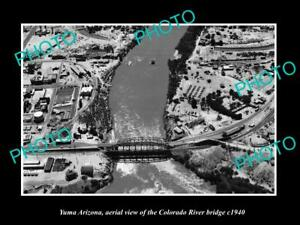 OLD-POSTCARD-SIZE-PHOTO-YUMA-ARIZONA-AERIAL-VIEW-OF-TOWN-amp-BRIDGE-c1940