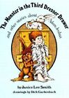 The Monster in the Third Dresser Drawer by Janice Lee Smith (1981, Hardcover)