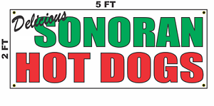 Sonoran Hot Dogs Banner Sign NEW 2x5 hotdog sausage mexican