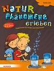 Naturphänomene erleben von Gisela Lück (2013, Taschenbuch)