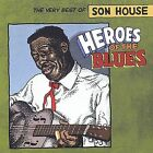 Heroes of the Blues: The Very Best of Son House by Son House (CD, Sep-2003, Shout! Factory)