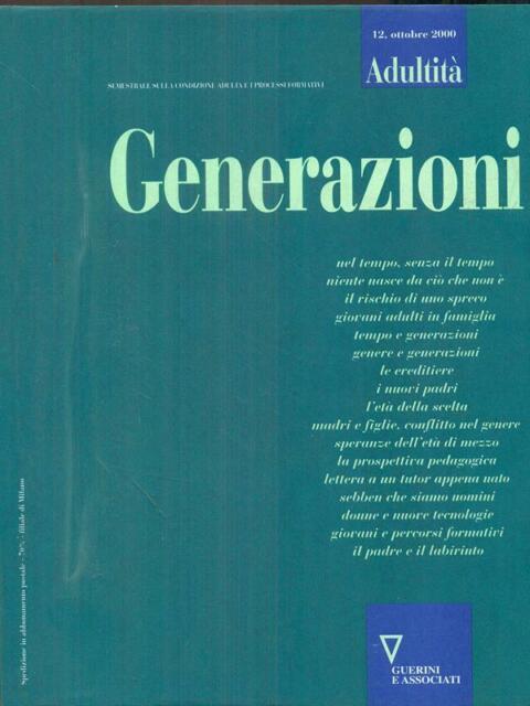 ADULTITA' 12 / GENERAZIONI  AA.VV. GUERRINI E ASSOCIATI 2000
