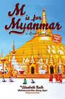 M Is for Myanmar by Elizabeth Rush (Hardback, 2011)