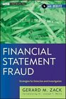 Financial Statement Fraud: Strategies for Detection and Investigation by Gerard M. Zack (Hardback, 2012)